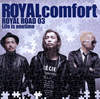 ROYALcomfort / ROYAL ROAD 03 Life is onetime