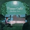 ジェイコブ・コーラー / ピアノ・カフェ〜ヒーリング・ジャズ〜 [CD] [アルバム] [2015/02/25発売]