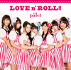 palet / LOVE n' ROLL!!(Type A) [CD+DVD] [限定]