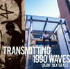 CRДM×DEXTER FIZZ / TRANSMITTING 1990 WAVES [CD] [アルバム] [2015/02/18発売]
