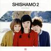SHISHAMOの新作『SHISHAMO 2(ししゃも に)』が発売決定