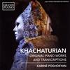 ハチャトゥリアン:オリジナル・ピアノ作品とトランスクリプション集 ポゴシアン(P) [CD] [アルバム] [2015/02/25発売]