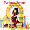 三森すずこ / Fantasic Funfair