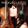 石川綾子 / VOCALO CLASSIC [CD] [アルバム] [2014/03/05発売]
