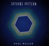 ポール・ウェラー / サターンズ・パターン(スペシャル・エディション) [紙ジャケット仕様] [CD+DVD] [限定] [CD] [アルバム] [2015/05/20発売]