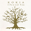 KOKIA / I Found You [CD] [アルバム] [2015/03/18発売]