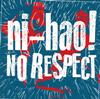 ni-hao! / NO RESPECT [CD] [アルバム] [2015/03/23発売]