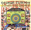 ジョージ・クリントン / コンピューター・ゲームス [限定] [CD] [アルバム] [2015/05/13発売]