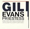 ギル・エヴァンス / プリースティス [限定] [CD] [アルバム] [2015/05/20発売]
