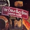 カーラ・ブレイ / ヨーロピアン・ツアー 1977