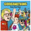 GOOD4NOTHING / Raise Your Hope [CD] [シングル] [2015/05/20発売]