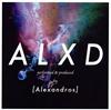 [Alexandros] / ALXD
