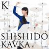 SHISHIDO KAVKA / K5