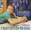 Ken Yokoyama / I Won't Turn Off My Radio