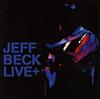 ジェフ・ベック / LIVE+