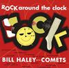 ビル・ヘイリーと彼のコメッツ / ロック・アラウンド・ザ・クロック[+3] [限定] [CD] [アルバム] [2015/07/22発売]