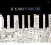 ジョーイ・アレキサンダー / マイ・フェイヴァリット・シングス [デジパック仕様] [CD] [アルバム] [2015/07/22発売]
