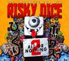 RISKY DICE / びっくりボックス2