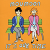 moumoon / It's Our Time