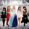 アルディアス / Believe Myself / die for you / Dearly [CD+DVD] [限定] [CD] [シングル] [2015/07/08発売]