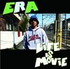 ERA / LIFE IS MOVIE [CD] [アルバム] [2015/07/22発売]