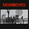 MONOEYES / A Mirage In The Sun