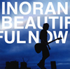 INORAN / BEAUTIFUL NOW