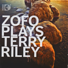 ZOFO・プレイズ・テリー・ライリー ZOFOデュエット [Blu-ray Audio+CD] [CD] [アルバム] [2015/06/24発売]