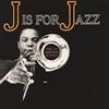 J.J.ジョンソン / J・イズ・フォー・ジャズ