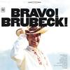 デイヴ・ブルーベック / ブラボー!ブルーベック+1 [限定] [CD] [アルバム] [2015/11/11発売]