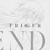 「Charlotte(シャーロット)」〜Trigger / ZHIEND