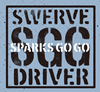 SPARKS A GO GO / SWERVE DRIVER