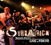 "SukiAfrica""Sukiyaki Allstars"" / LIVE in TOKYO [デジパック仕様] [CD] [アルバム] [2015/07/26発売]"