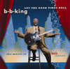 B.B.キング / レット・ザ・グッド・タイムス・ロール〜ザ・ミュージック・オブ・ルイ・ジョーダン [限定]