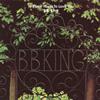 B.B.キング / トゥ・ノウ・ユー・イズ・トゥ・ラヴ・ユー [限定]