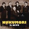 NUKUMORI イル・デーヴ [CD+DVD] [CD] [アルバム] [2015/09/16発売]