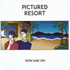 PICTURED RESORT / NOW AND ON [CD] [アルバム] [2015/09/16発売]