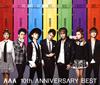 AAA / AAA 10th ANNIVERSARY BEST [3CD+DVD] [限定]