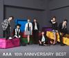 AAA / AAA 10th ANNIVERSARY BEST [2CD+DVD]