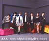 AAA / AAA 10th ANNIVERSARY BEST