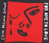 セシル・マクロリン・サルヴァント / フォー・ワン・トゥ・ラヴ [デジパック仕様] [CD] [アルバム] [2015/10/07発売]