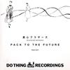 真心ブラザーズ / PACK TO THE FUTURE [紙ジャケット仕様] [CD] [アルバム] [2015/10/07発売]