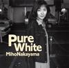 中山美穂 / Pure White [再発] [CD] [アルバム] [2015/10/14発売]