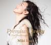 今井美樹 / Premium Ivory-The Best Songs Of All Time- [2CD+DVD] [UHQCD] [限定]