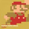「スーパーマリオブラザーズ」30周年記念盤 スーパーマリオブラザーズ ミュージック