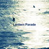 Lantern Parade / かけらたち [CD] [アルバム] [2015/09/16発売]