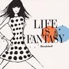サンドクロック / LIFE IS FANTASY