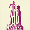 PUSHIM / RIDE WITH YOU〜FEATURING WORKS BEST〜 [CD] [アルバム] [2015/11/04発売]