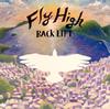 BACK LIFT / Fly High