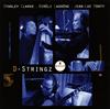 スタンリー・クラーク&ビレリ・ラグレーン&ジャン=リュック・ポンティ / D-ストリングス